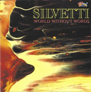Silvetti ‎– World Without Words
