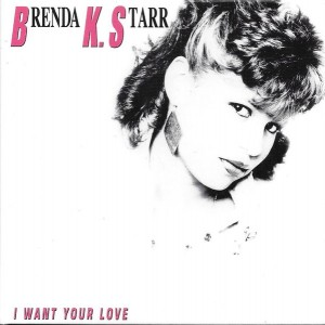 Brenda K. Starr ‎– I Want Your Love