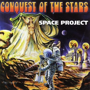 Space Project ‎– Conquest Of The Stars