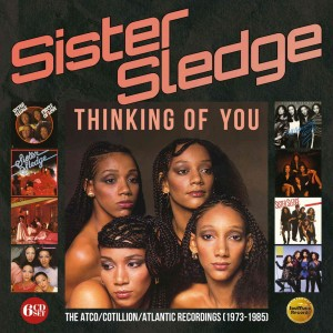 Sister Sledge: Thinking Of You – The Atco / Cotillion / Atlantic Recordings (1973-1985), 6CD Box Set