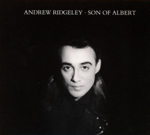 Andrew Ridgeley: Son Of Albert, Special Expanded Edition