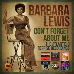 Barbara Lewis: Don't Forget About Me – The Atlantic & Reprise Recordings, 3CD