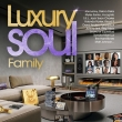 V/a - Luxury Soul Family 2021 3-cd