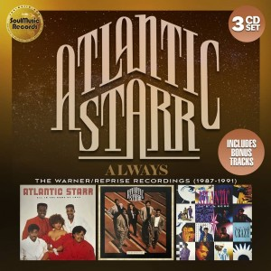 Atlantic Starr: Always – The Warner-Reprise Recordings (1987-1991) 3CD